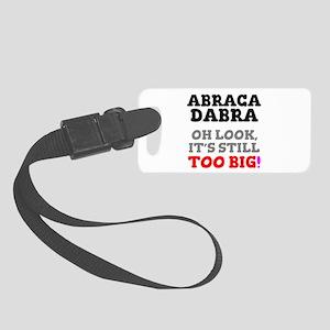 ABRACADABRA - OH LOOK, IT'S STIL Small Luggage Tag