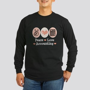 Peace Love Accounting Accountant Long Sleeve Dark