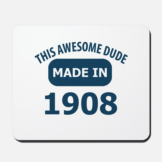 This Awesome Dude Made In 1908 Mousepad