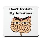 Don't Irritate - Crohn's Mousepad