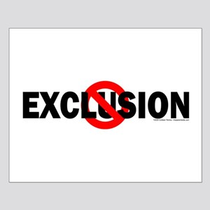 Stop Exclusion Small Poster