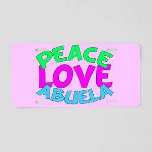 Peace Love Abuela Aluminum License Plate
