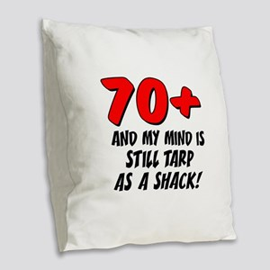 70 Plus Tarp As Shack Burlap Throw Pillow