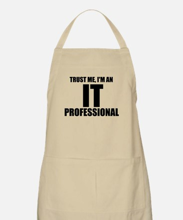 Trust Me, I'm An IT Professional Apron