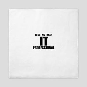 Trust Me, I'm An IT Professional Queen Duvet