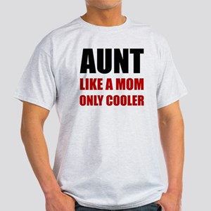 Aunt Like Mom Cooler T-Shirt
