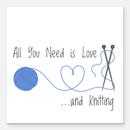 Knitting Products: All You Need is Love... and Kni