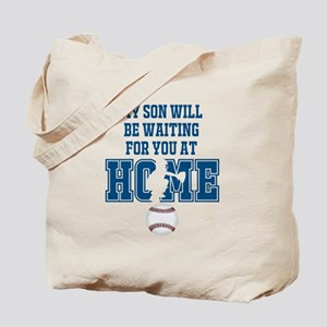 My Son Will Be Waiting for You At Home - Blue Tote