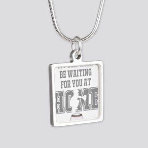 My Son Will Be Waiting for You At Home - Grey Neck