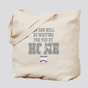 My Son Will Be Waiting for You At Home - Grey Tote
