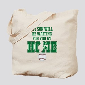 My Son Will Be Waiting for You At Home - Green Tot