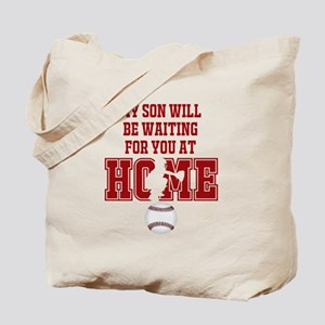 My Son Will Be Waiting for You At Home - Red Tote