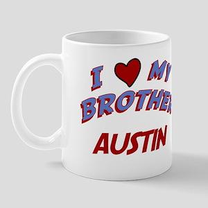 I Love My Brother Austin Mug