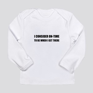 On Time Get There Long Sleeve T-Shirt