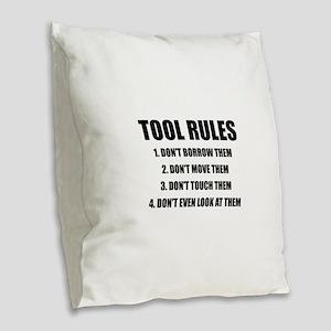 Tool Rules Burlap Throw Pillow