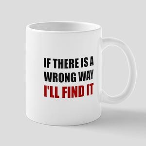 Wrong Way Find It Mugs
