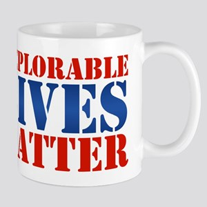Deplorable Lives Matter Mug