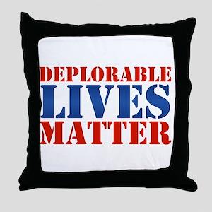 Deplorable Lives Matter Throw Pillow