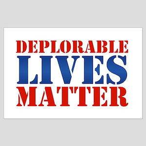Deplorable Lives Matter Large Poster