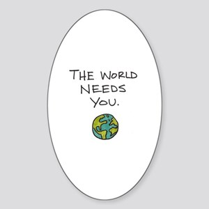 The World Needs You - Sticker (oval)