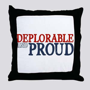 Deplorable and Proud Throw Pillow