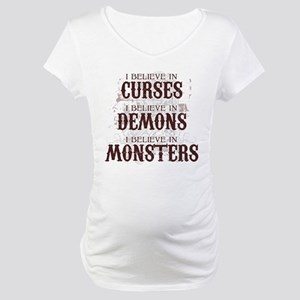 I Believe in Curses Maternity T-Shirt