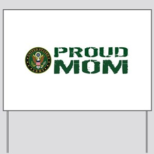 U.S. Army: Proud Mom (Green & White) Yard Sign