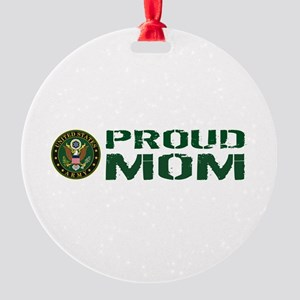U.S. Army: Proud Mom (Green & White Round Ornament