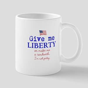 Give Me Liberty Or... Mugs