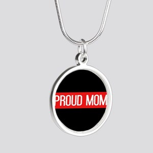 Firefighter: Proud Mom (The Silver Round Necklace