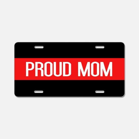 Firefighter: Proud Mom (The Aluminum License Plate