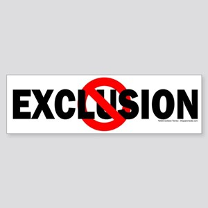 Stop Exclusion Bumper Sticker