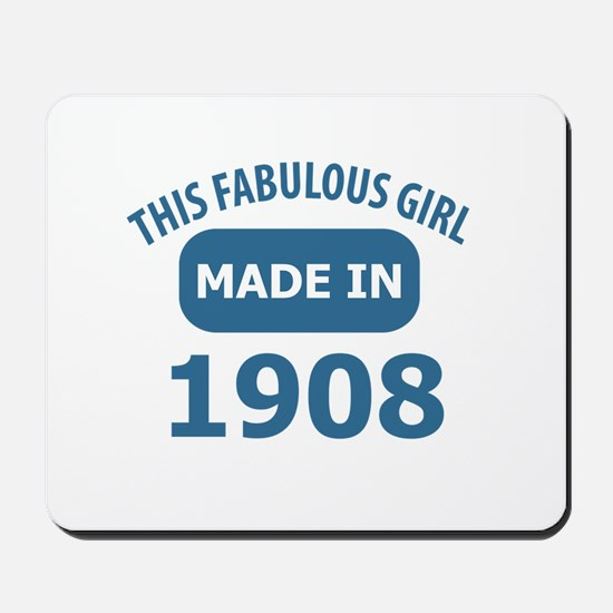This Fabulous Girl Made In 1908 Mousepad