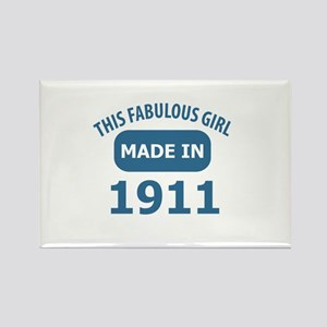 This Fabulous Girl Made In 1911 Rectangle Magnet