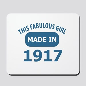This Fabulous Girl Made In 1917 Mousepad