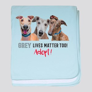 Grey Lives Matter Too ADOPT! baby blanket