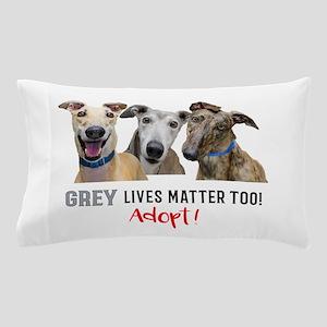 Grey Lives Matter Too ADOPT! Pillow Case