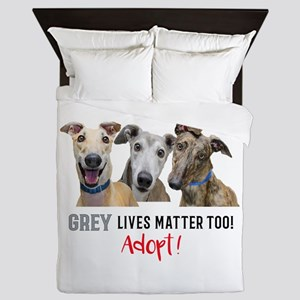 Grey Lives Matter Too ADOPT! Queen Duvet