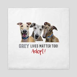 Grey Lives Matter Too ADOPT! Queen Duvet