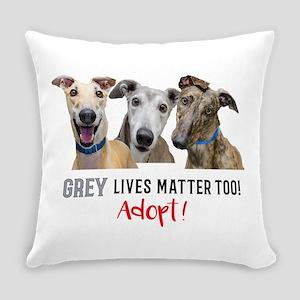 Grey Lives Matter Too ADOPT! Everyday Pillow