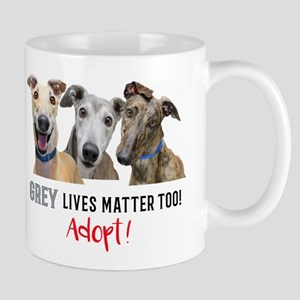 Grey Lives Matter Too ADOPT! Mugs