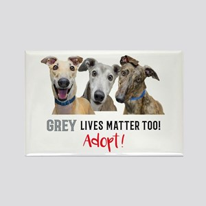 Grey Lives Matter Too ADOPT! Magnets