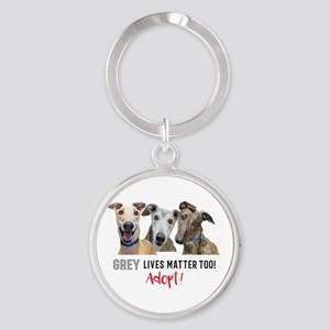 Grey Lives Matter Too ADOPT! Keychains