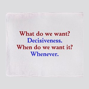 Decisiveness Soon Throw Blanket
