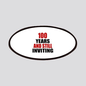 100 Years And Still Inviting Birthday Design Patch
