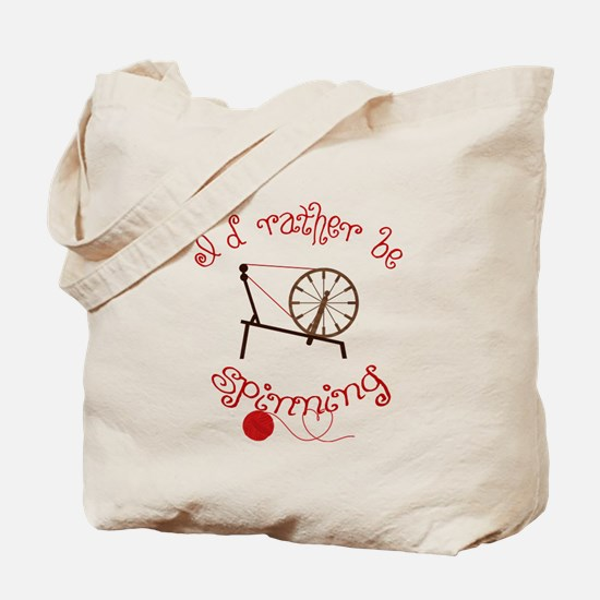 Spinning Yarn - I'd Rather Be Spinning Tote Bag