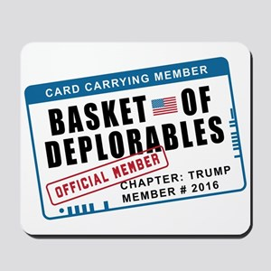 Basket of Deplorables Mousepad