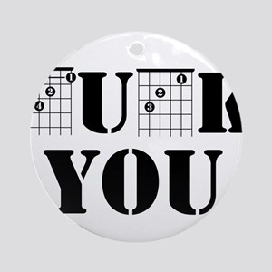 f chord uck you guitar tabs music f Round Ornament