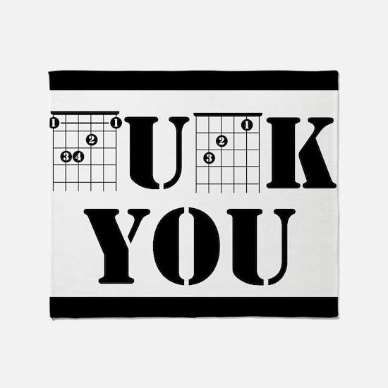 f chord uck you guitar tabs music fu Throw Blanket