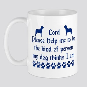The Person My Dog Thinks I Am Mug